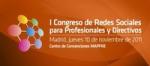 I Congreso de Redes Sociales para Profesionales y Directivos