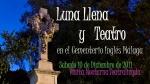 Luna llena y Teatro en el Cementerio Inglés